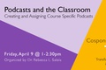 Podcasts and the Classroom