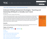 Antiracist Writing Assessment Ecologies: Teaching and Assessing Writing for a Socially Just Future