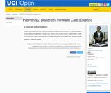 PubHlth 91: Disparities in Health Care (English)