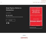 Body Physics: Motion to Metabolism